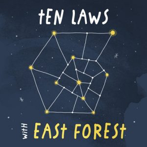 Ten Laws - With East Forest