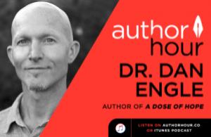 A dose of hope-Dr Dan Engle